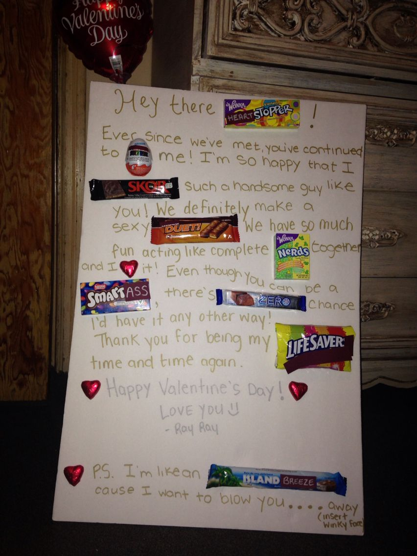 My chocolate bar letter to my boyfriend for valentines day  Yummy