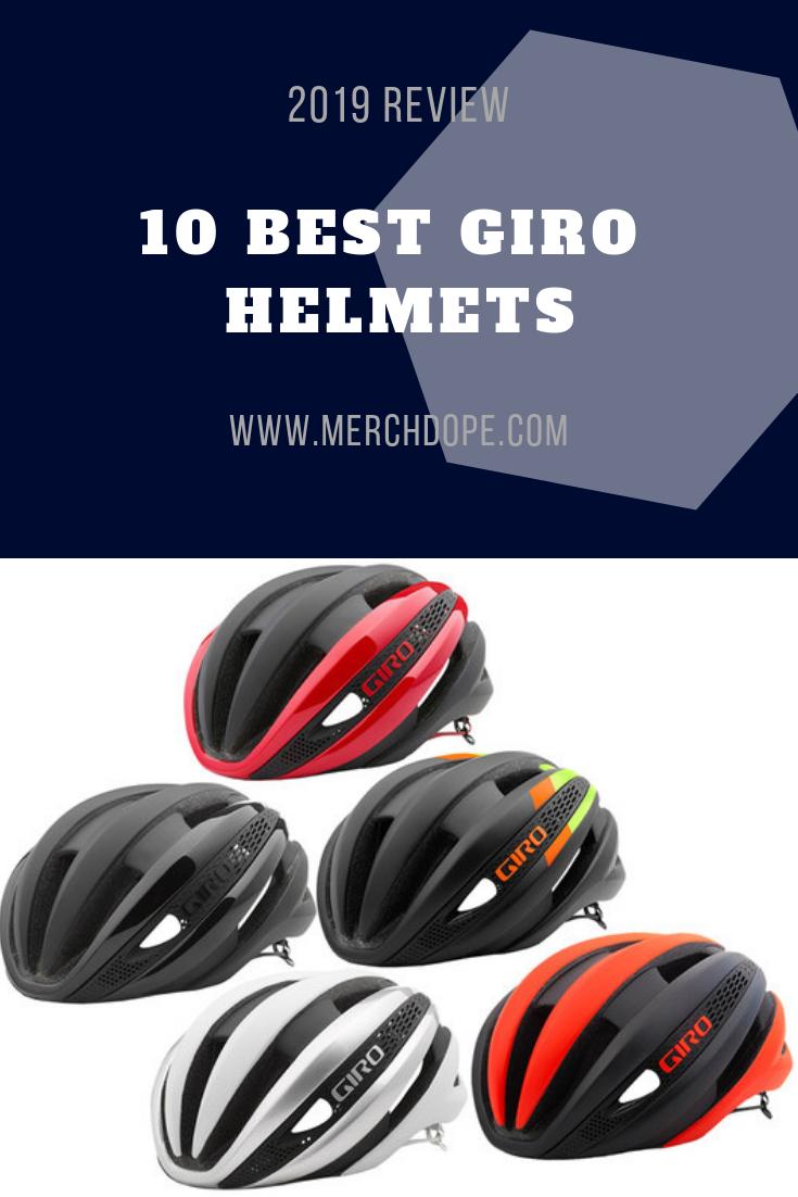 10 Best Giro Helmets 2020 Review Helmet Bicycle Giro