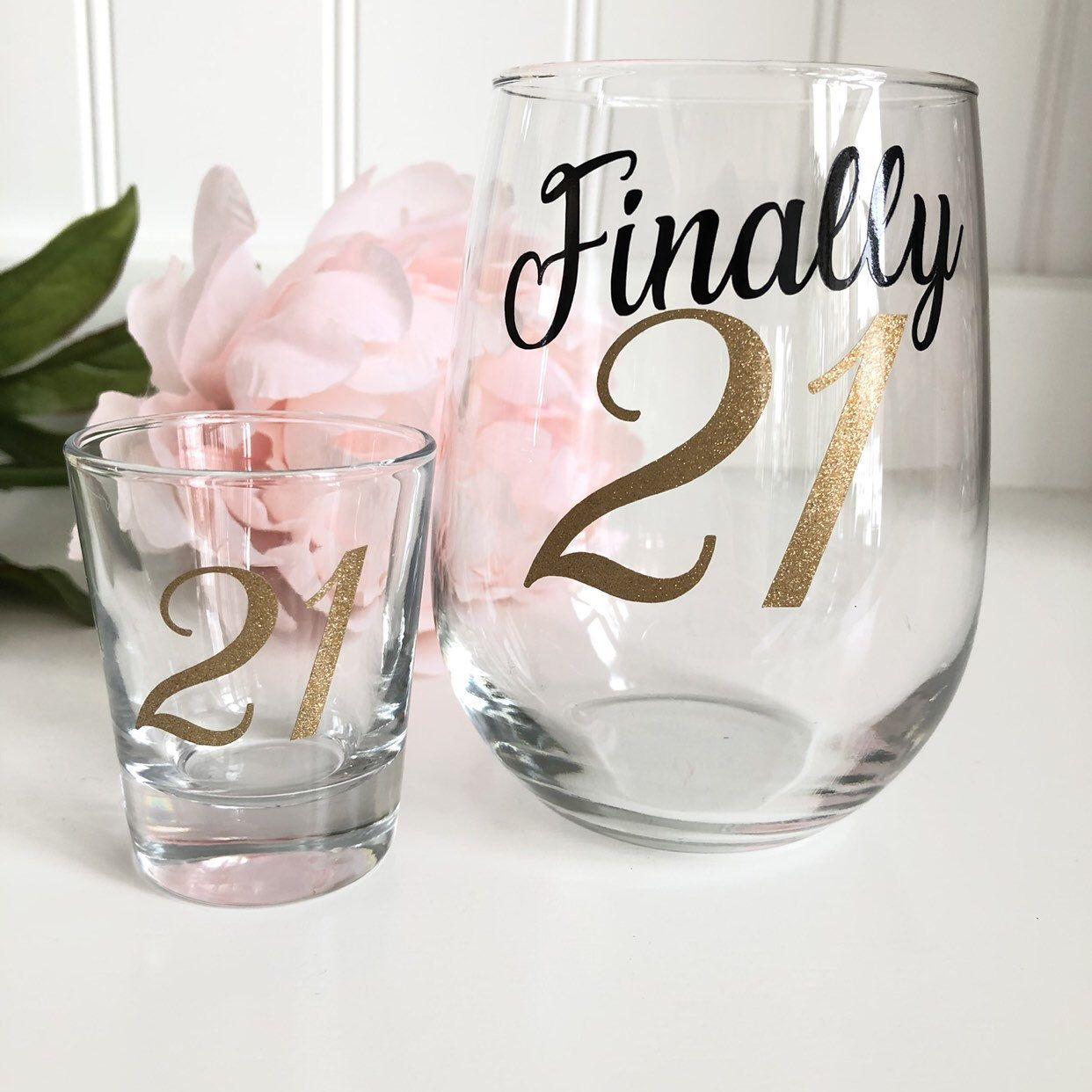 21st Birthday Wine Glass 21st Shot Glass 21st Birthday Finally