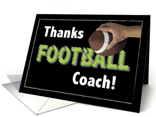 Football Coach, Thank You card Sports Connection Pinterest