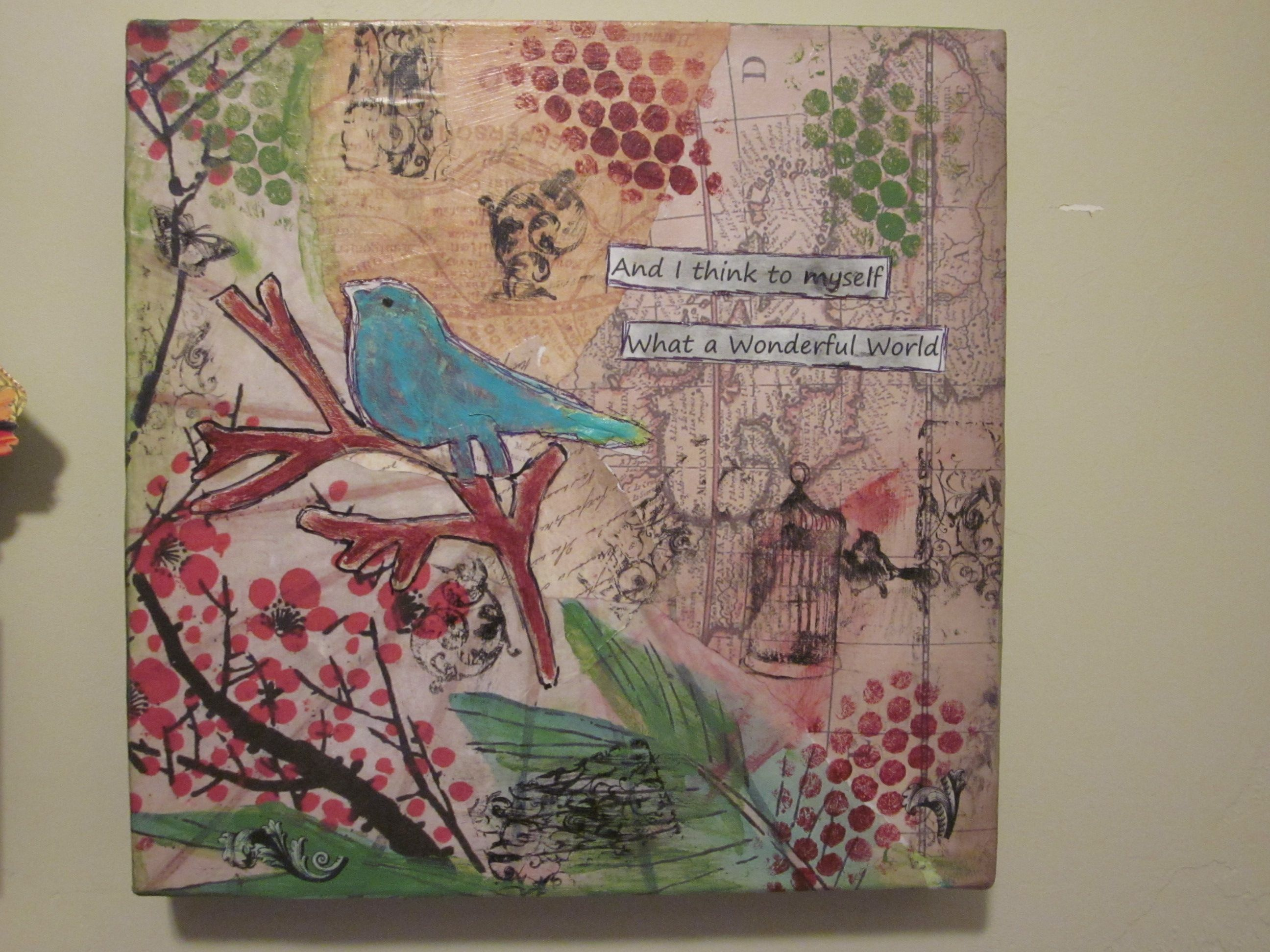 And I Think To Myself What A Wonderful World Mixed Media Canvas