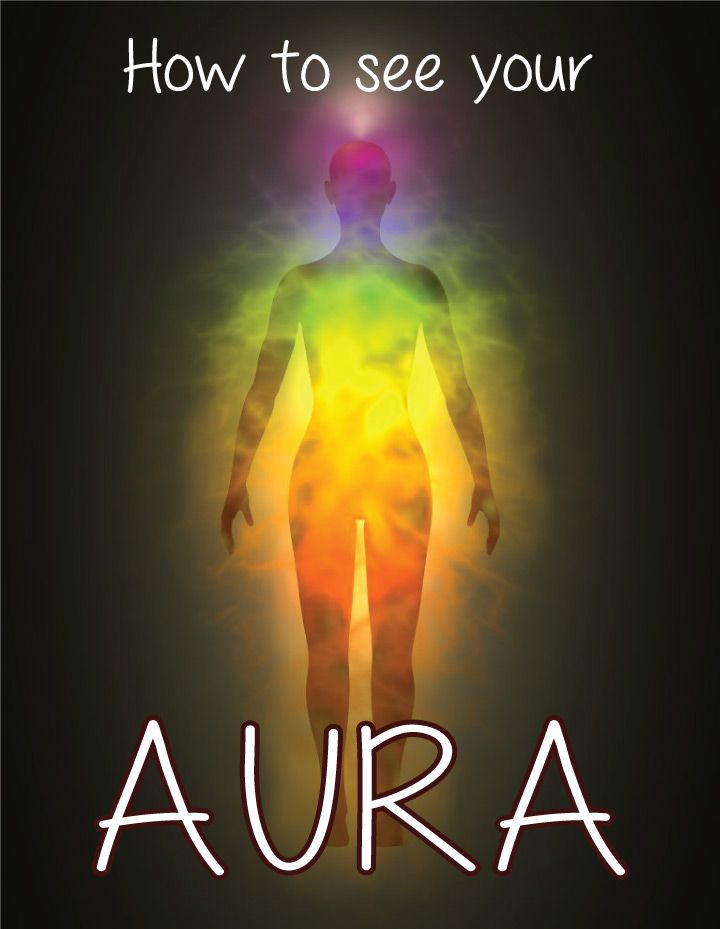 Learn how to see your aura! As you'll see, this practice