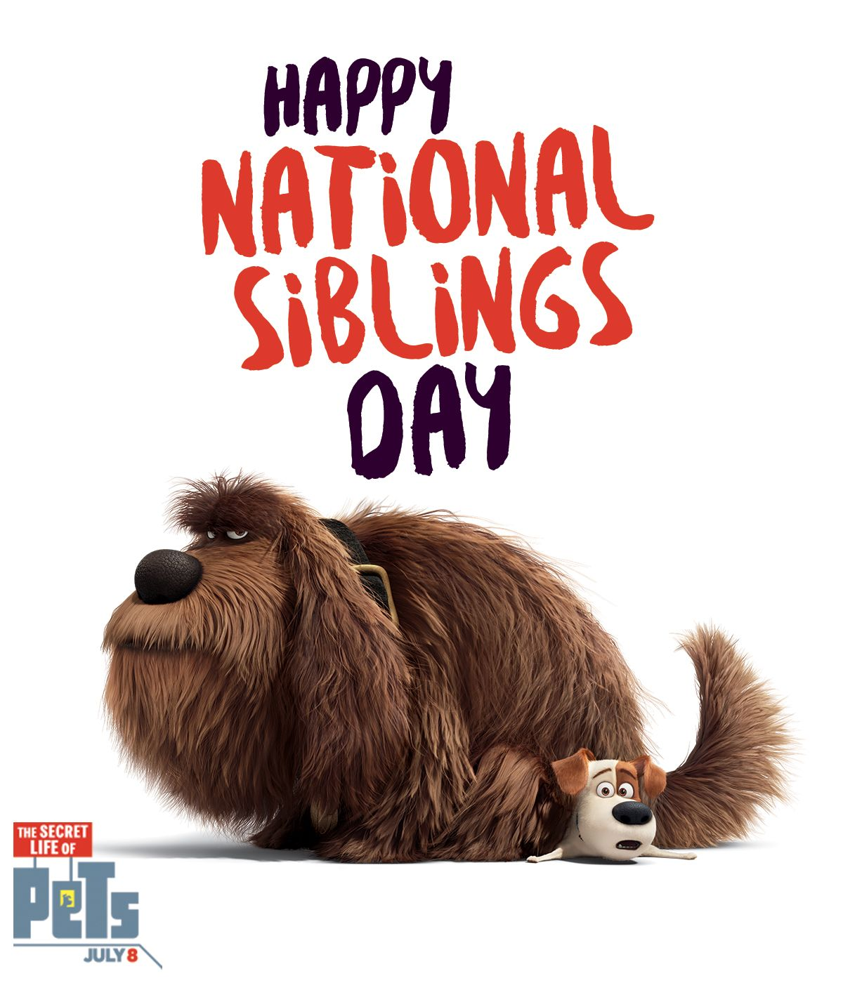 Max And Duke Are Celebrating National Sibling Day The Secret Life Of Pets In Theaters July 8 Secret Life Of Pets Secret Life National Sibling Day