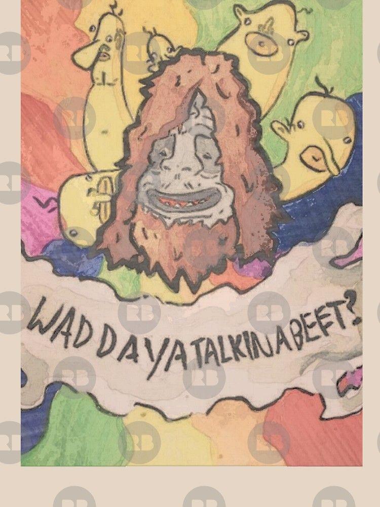 Big Les Show Sassy Sasquatch T Shirt By Mandymcgurk Redbubble Bigfoot Art Sassy Aesthetic Iphone Wallpaper