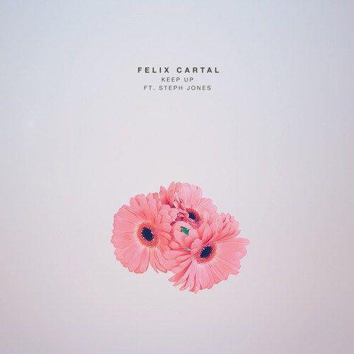 [NEW] Felix Cartal  Keep Up