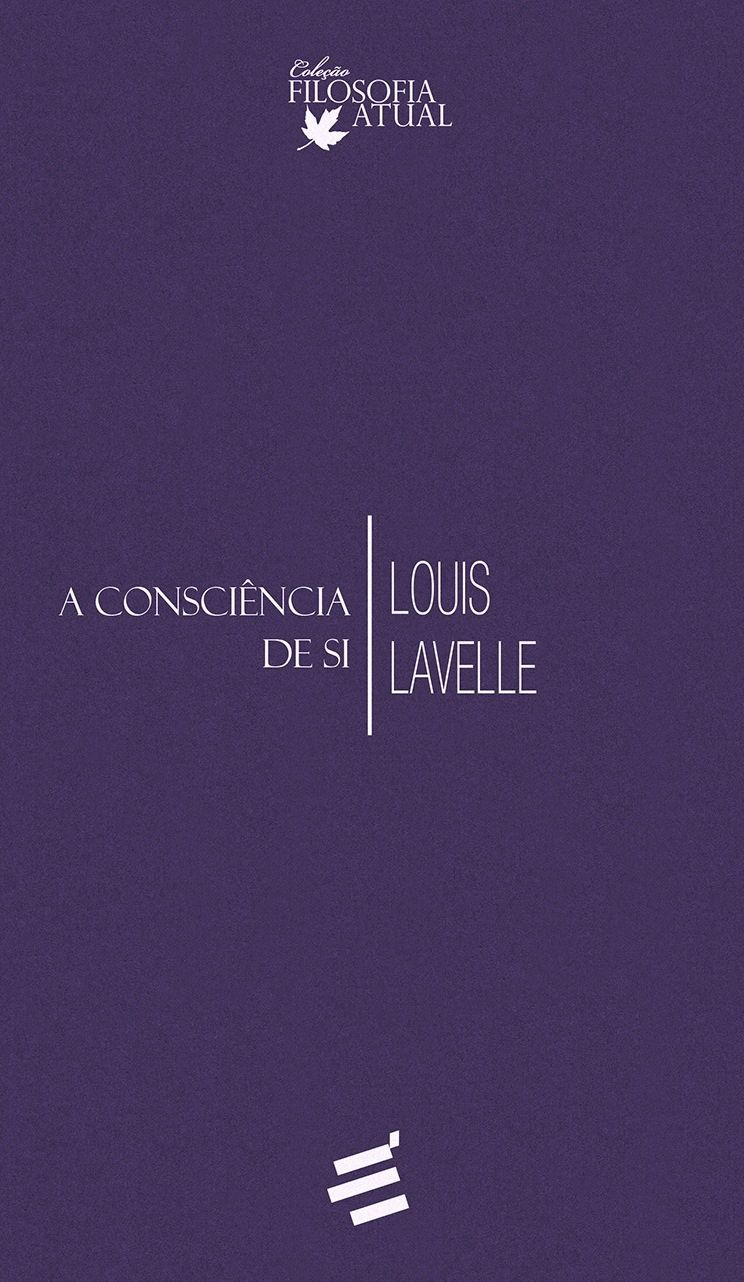 A Consciencia De Si Louis Lavelle Livros Livros Para Ler E