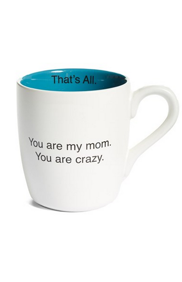 you are my mom mug I need this on a margarita glass!