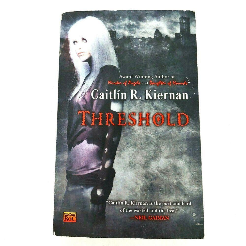 Threshold A Chance Matthews Novel Kiernan Caitlin R Paperback In 2020 Novels Paperbacks Books
