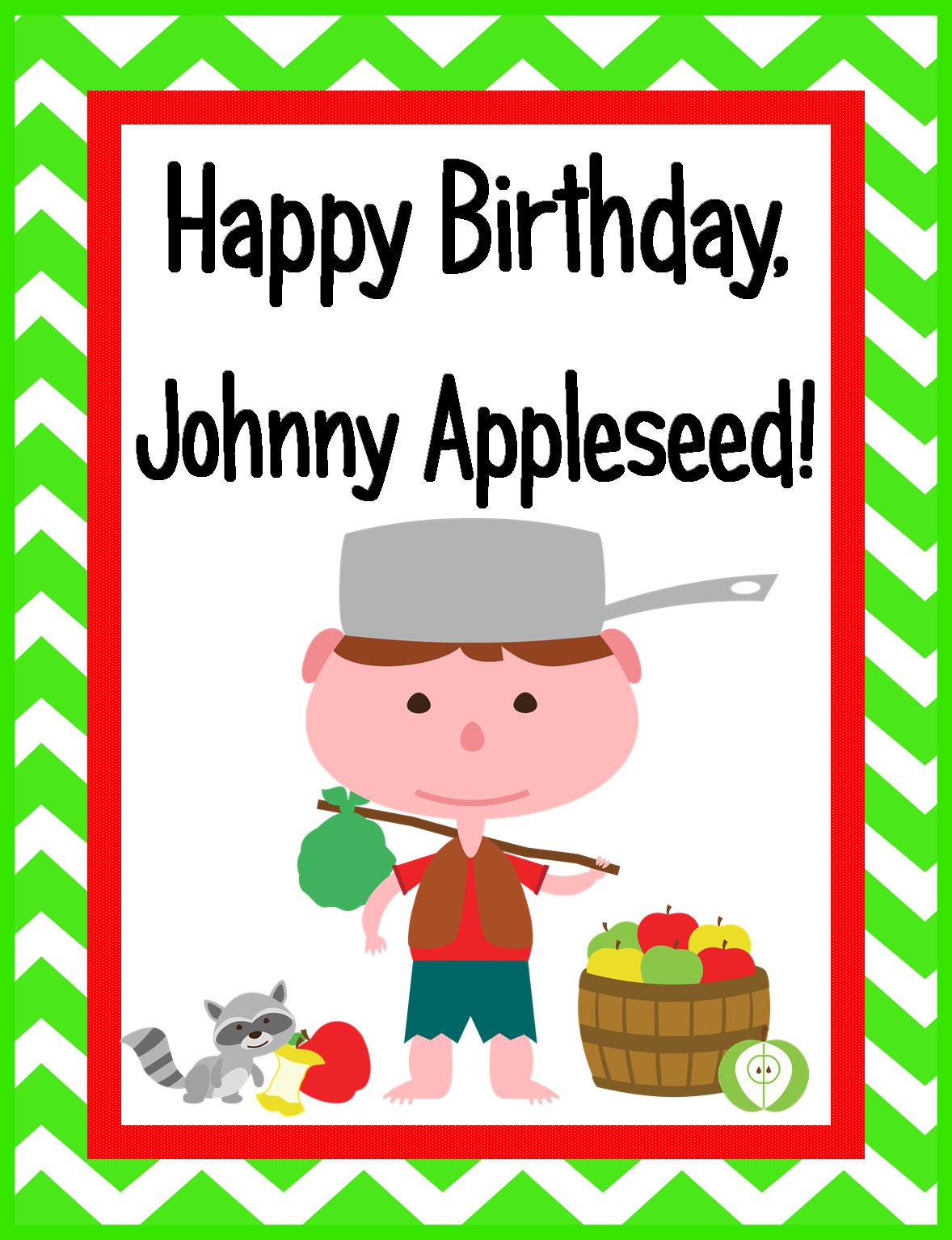 Happy Birthday Johnny Appleseed I So I Have Created A