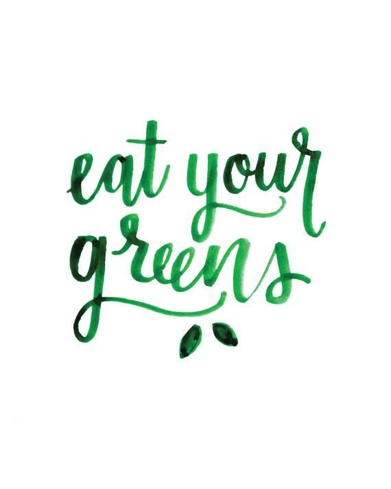 Eat your Greens pdf Print, Kitchen Decor Artwork, Food Typography, Hand Lettered Veggie Quote Print, Instant Download 8×10