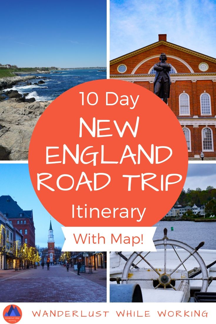 10 Day New England Road Trip Itinerary - Wanderlust While Working