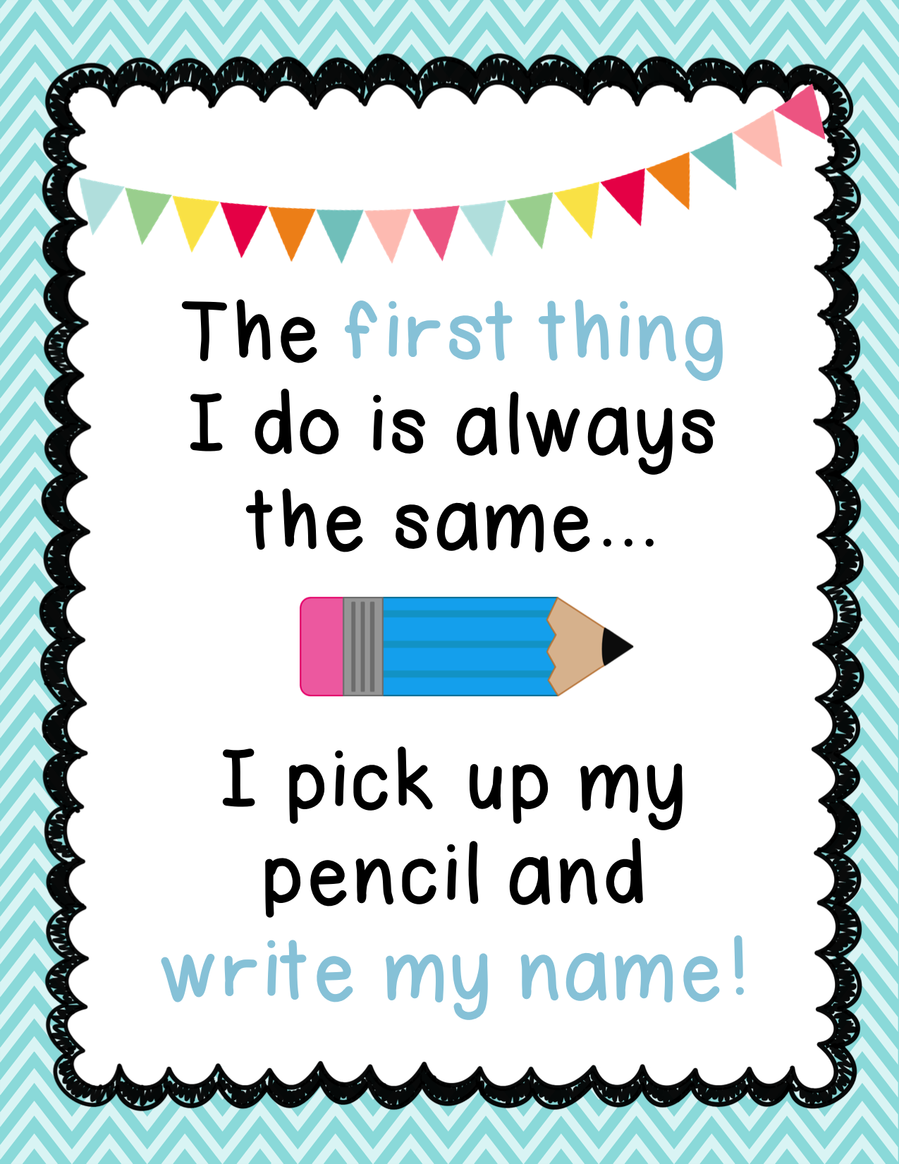 pick up my pencil and write my anchor chart bie classroom procedures grade 2 i know that the students in my class always struggle writing their s on their papers so hopefully hanging this