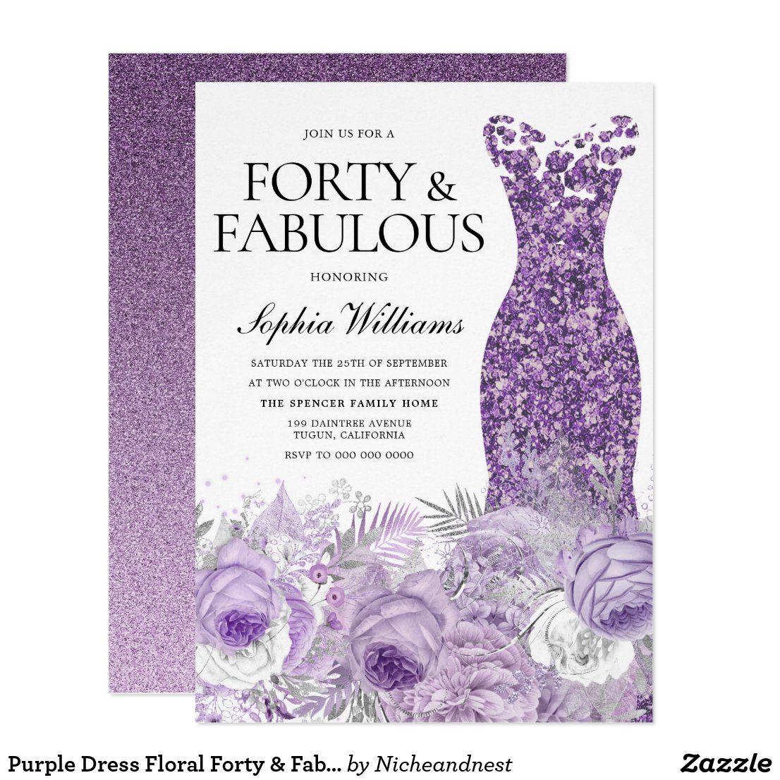 Purple Dress Floral Forty Fabulous 40th Birthday Invitation Zazzle Com [ 1106 x 1106 Pixel ]