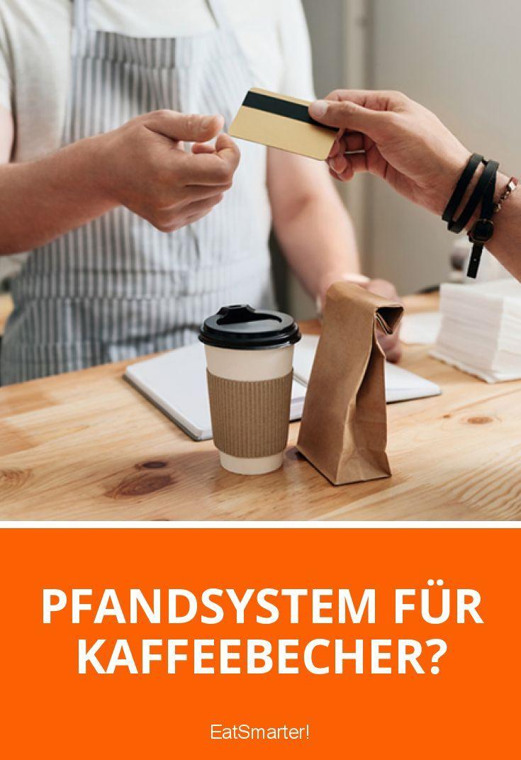 pfandsystem für kaffeebecher  kaffeebecher becher und pfand
