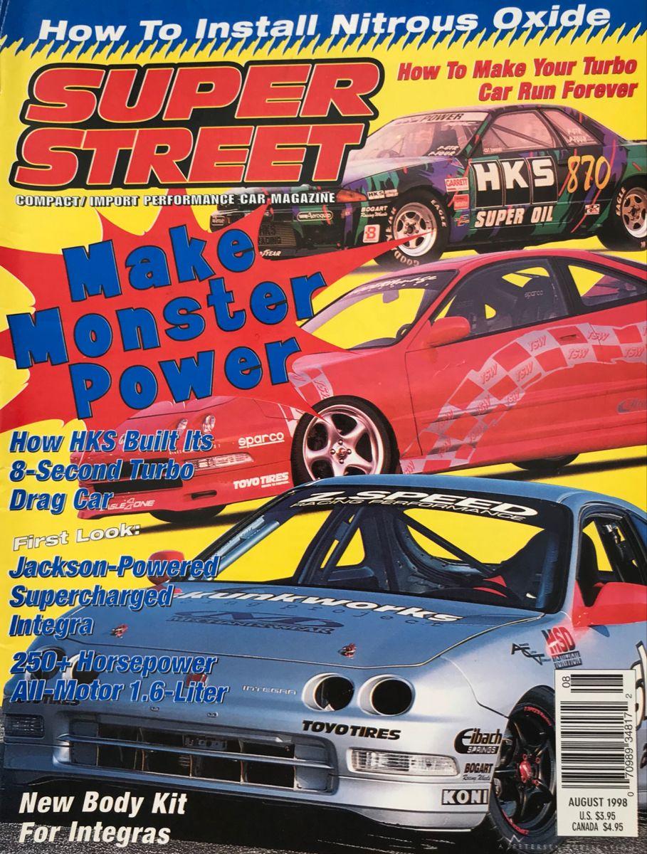 Super Street Magazine 1998 In 2020 Car Magazine Performance Cars Art Cars