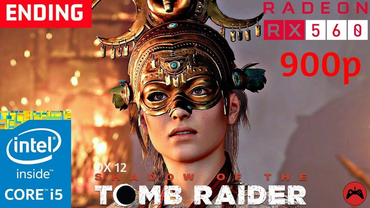 Shadow of the Tomb Raider 2018 ENDING Gameplay Core I5