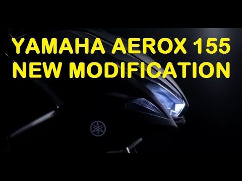 Yamaha Aerox 155 Modification aka NVX 155 Modification