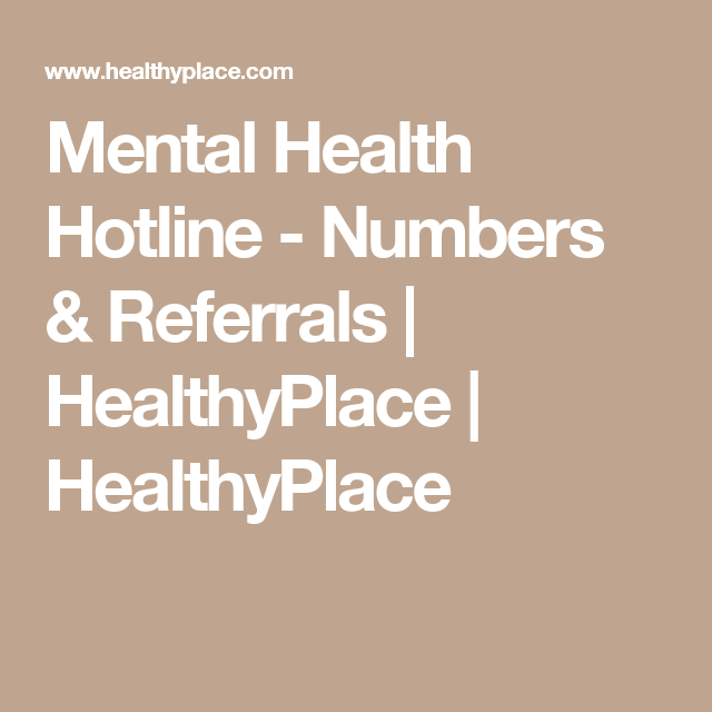 Mental Health Hotline Numbers And Referral Resources Hopedealer