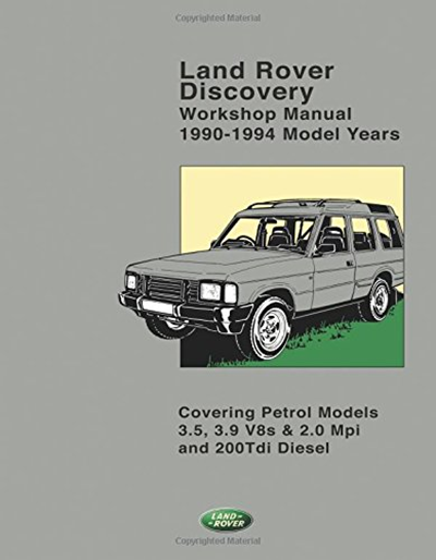 Land Rover Discovery Workshop Manual 1990 1994 Model Years By Brooklands Books Ltd Brooklands Books Land Rover Discovery Land Rover Book Categories