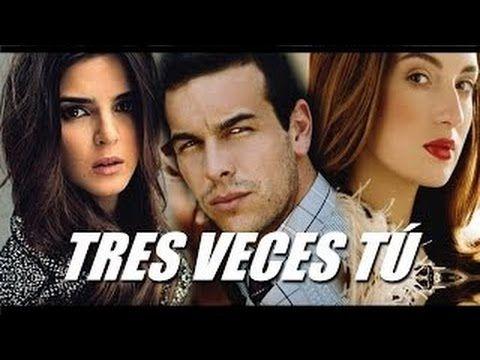 Ver 3 Veces Tu Pelicula Completa En Espanol Y Latino Gratis Online Full Hd Peliculas Completas Peliculas Romanticas Completas Peliculas Completas Hd