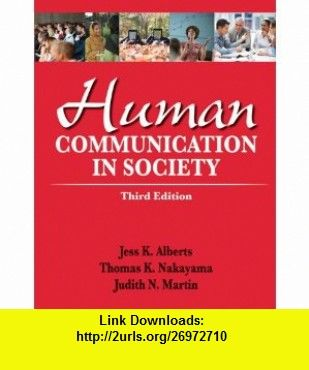 Human communication in society 3rd edition 9780205029389 jess k human communication in society 3rd edition 9780205029389 jess k alberts fandeluxe Images