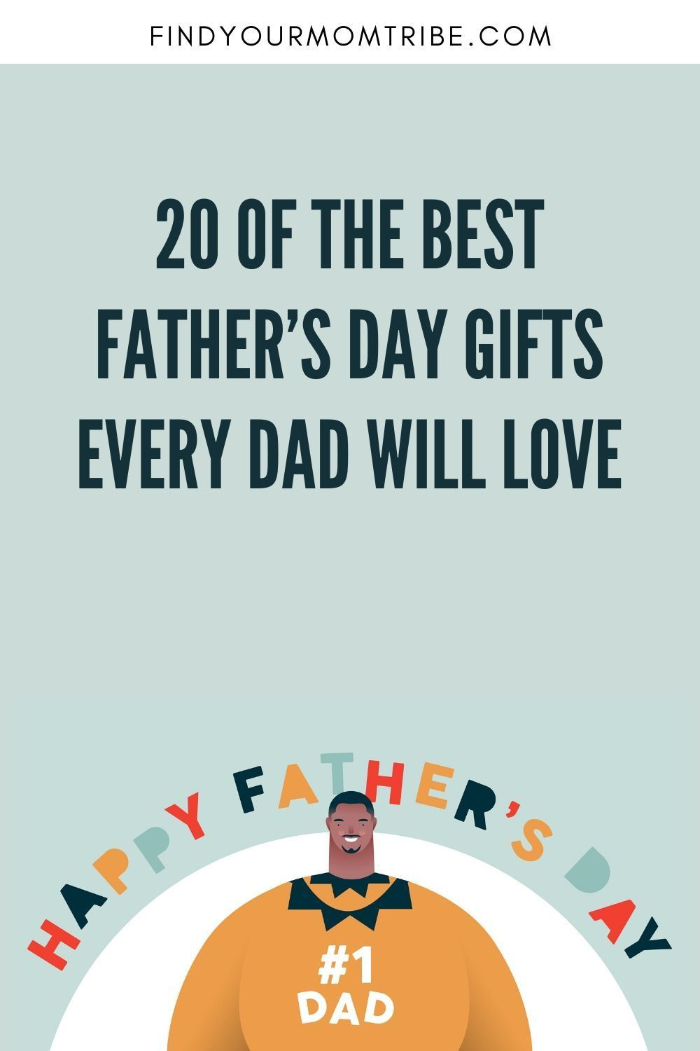 20 of the best fathers day gifts every dad will love in
