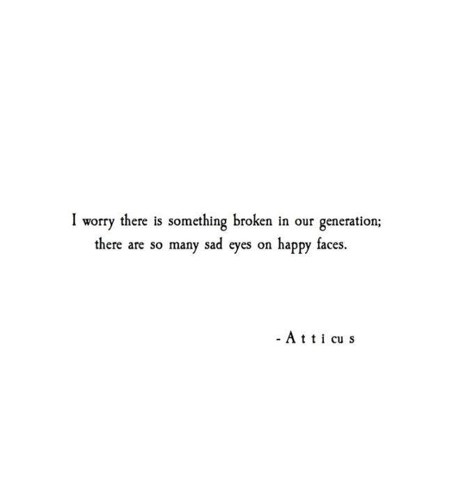 Sad And Depressing Quotes :'Broken' Atticus Poetry #atticuspoetry…
