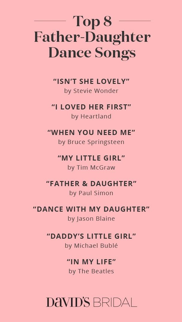 Top Father Daughter Dance Songs Davids Bridal A Dream Wedding