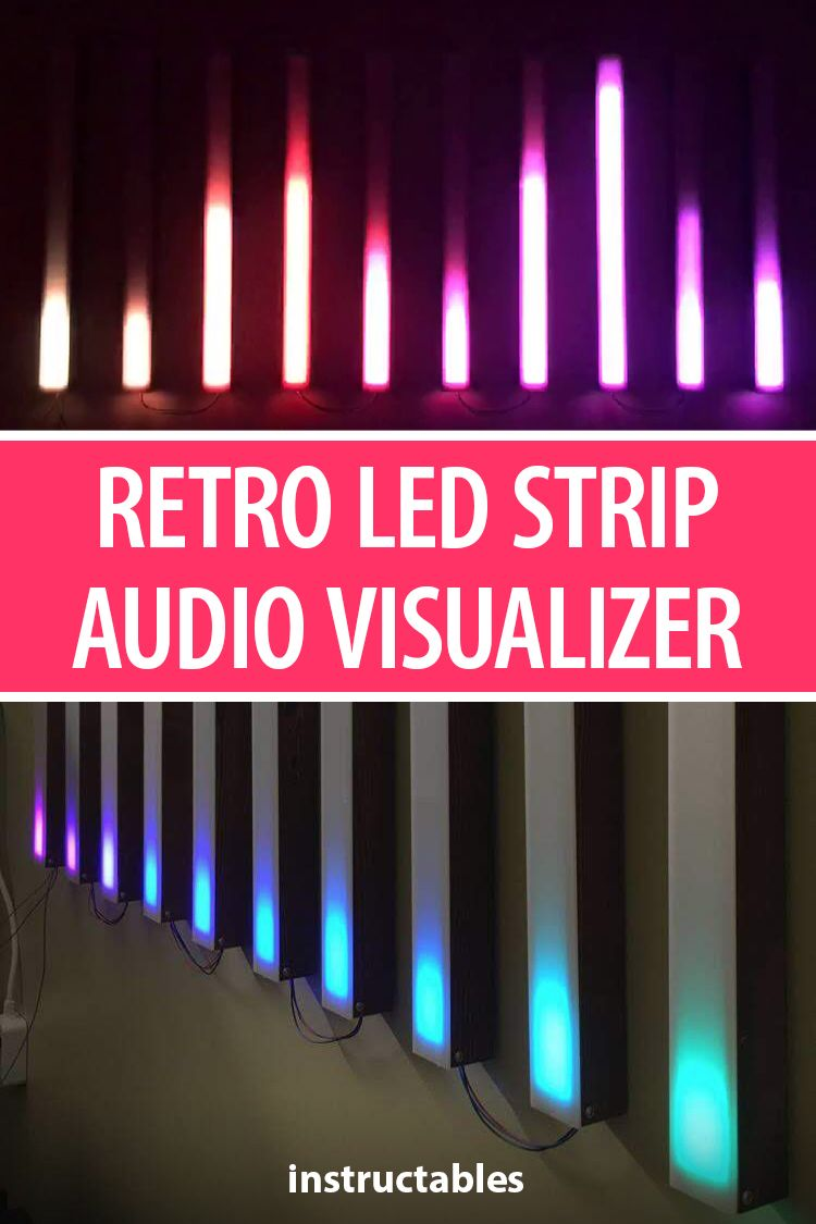 Retro LED Strip Audio Visualizer | LEDs | Led furniture, Led, Led strip