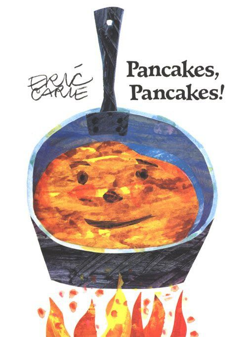 Pancakes, Pancakes by Eric Carle: I haven't actually read this book, but I love all of the Carle books that I have read and own! I thought a unit on pancakes could be fun with this book and de Paolo's Pancakes for Breakfast.