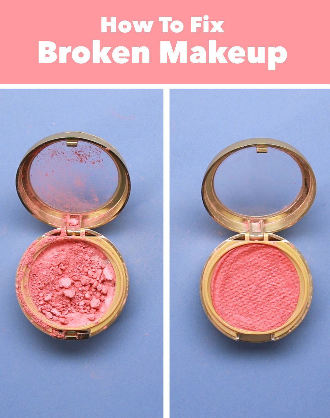 Fix broken powder, bronzer, or eyeshadow with this clever