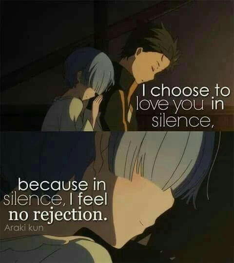 I Choose To Love In Silence Sad Anime Quotes