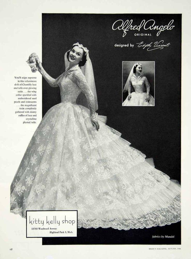 1956 Ad Alfred Angelo Vintage Wedding Dress Edythe Vincent Bride ...