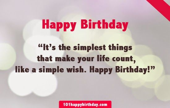 Birthday Wiches & Quotes : Simple Birthday Quote | Quote Sayings