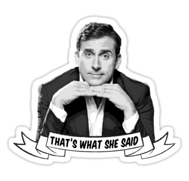 Michael Scott That S What She Said Sticker By Shakdesign The Office Stickers Michael Scott That S What She Said