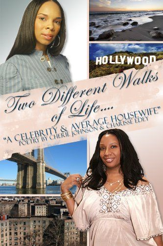Two Different Walks Of Life A Celebrity and a Average Housewife