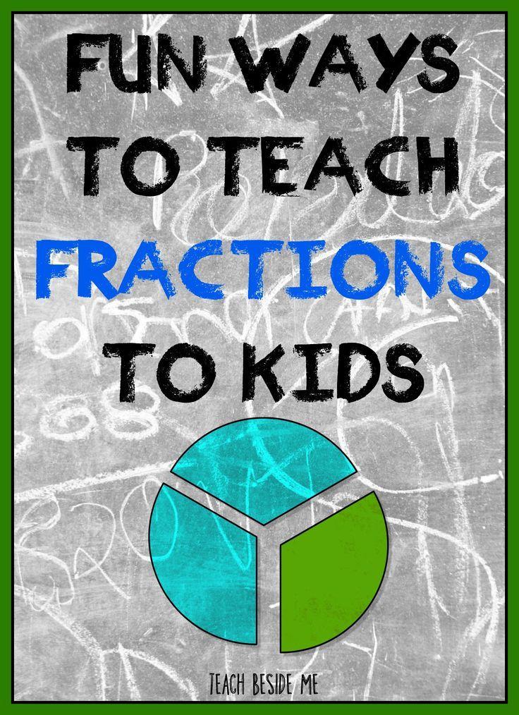 Fun, hands-on ways to teach fractions to kids.   Math, Math ...
