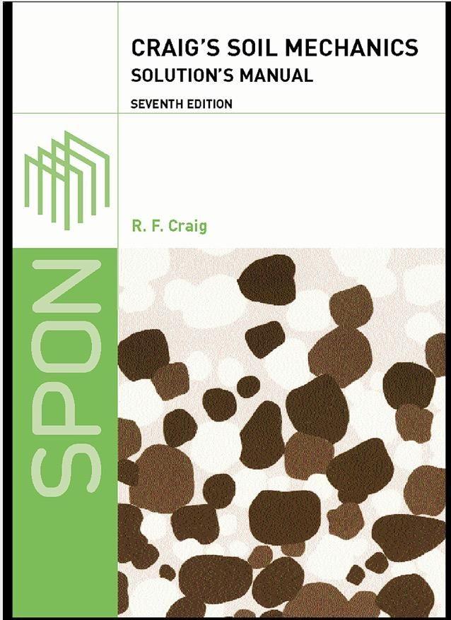 Craig\'s Soil Mechanics 7th Edition Solution Manual