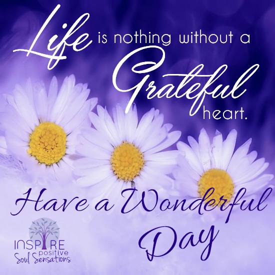 Inspire Positive Soul Sensations Inspirational And Gratitude