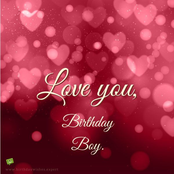 Happy Birthday Quotes For Him Romantic: Smart Happy Birthday Wishes For Your Boyfriend