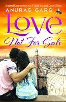 Love Not For Sale Author: Anurag Garg