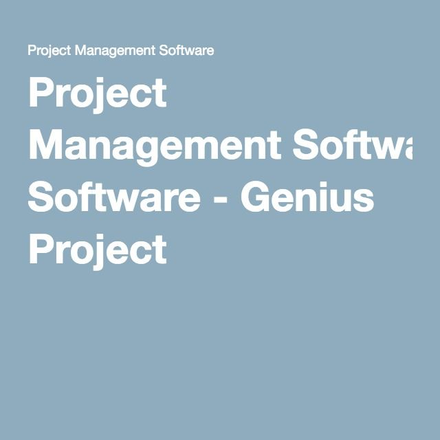 Project Management Software - Genius Project Apps Pinterest