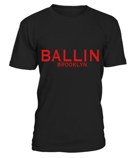 """# BALLIN BROOKLYN T-Shirts .  1279 sold towards goal of 1000Buy yours now before it is too late!Secured payment via Visa / Mastercard / PayPalHow to place an order:1. Choose the model from the drop-down menu2. Click on """"Buy it now""""3. Choose the size and the quantity4. Add your delivery address and bank details5. And that's it!"""