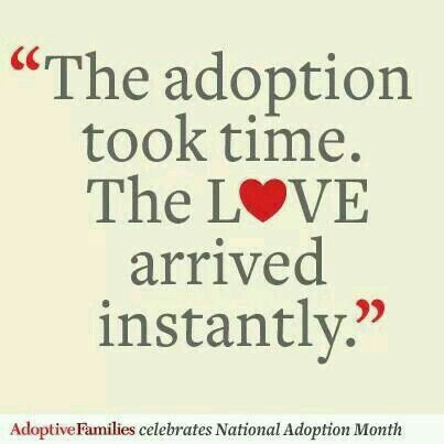 Adoption Quotes Pinmelissa Horst On Adoption  Pinterest  Adoption