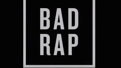Documentary Review: 'Bad Rap'