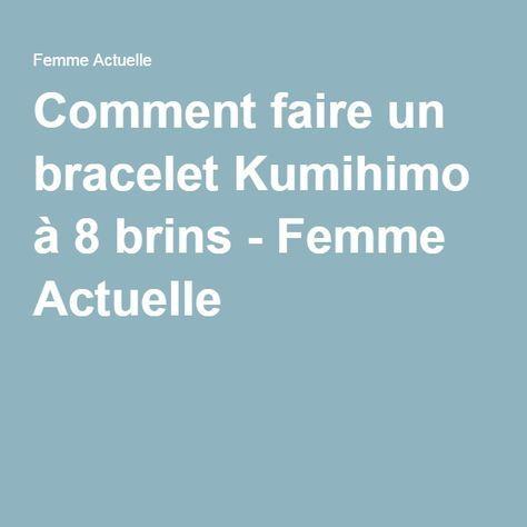 Comment faire un bracelet Kumihimo à 8 brins - Femme Actuelle