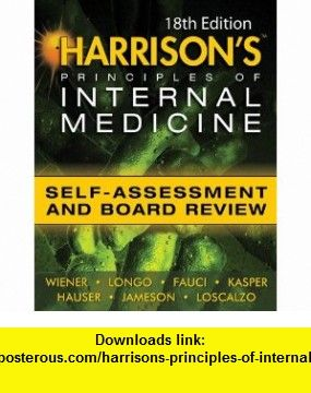 Harrisons Principles Of Internal Medicine Self Assessment And Board