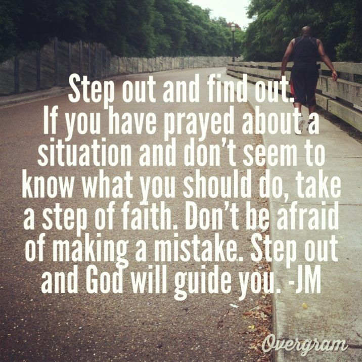 Take A Step Of Faith God Will Guide You Faith Quotes Steps Of