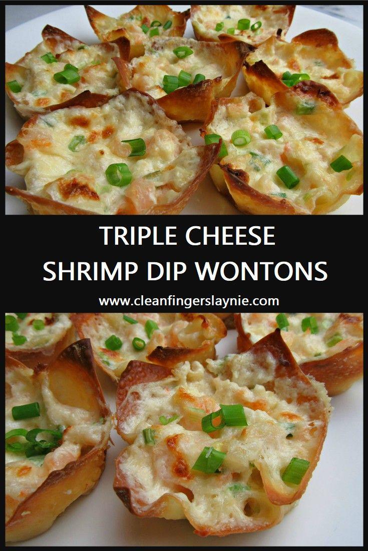 Triple Cheese Shrimp Dip Wontons | Clean Fingers Laynie #shrimpdip