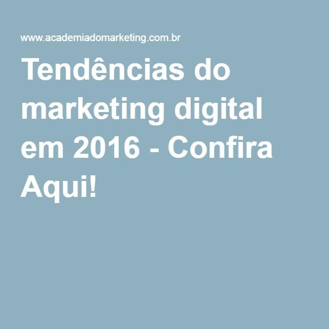 Tendências do marketing digital em 2016 - Confira Aqui!